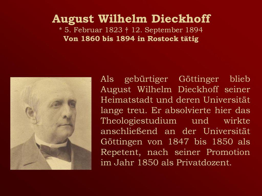 August Wilhelm Dieckhoff. 5. Februar 1823 † 12