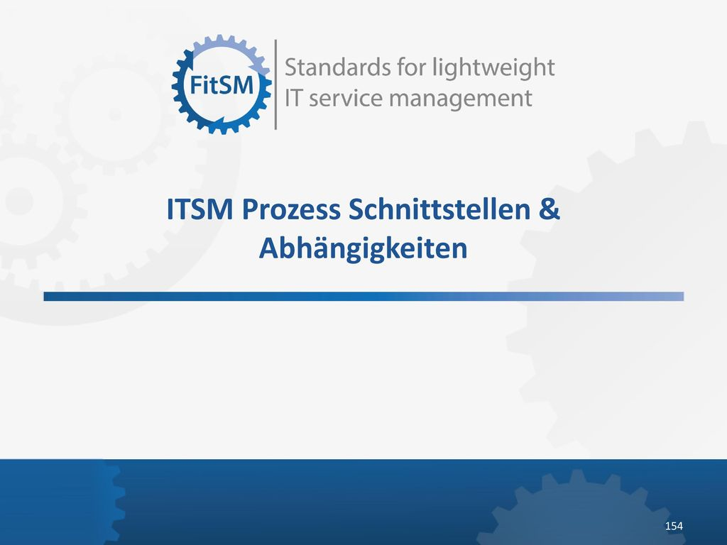 ITSM Prozess Schnittstellen & Abhängigkeiten