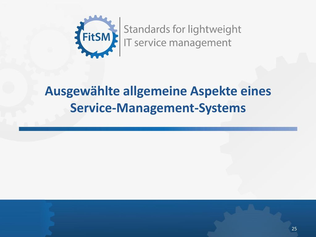 Ausgewählte allgemeine Aspekte eines Service-Management-Systems