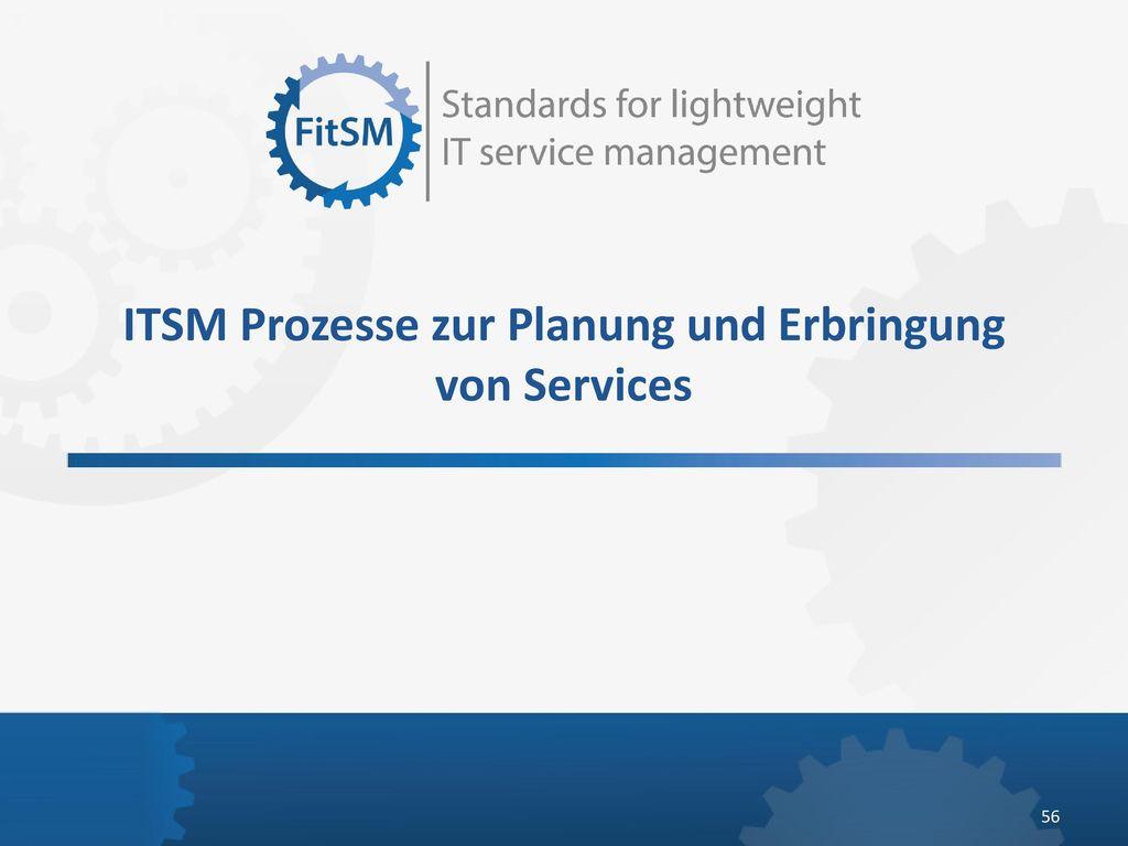 ITSM Prozesse zur Planung und Erbringung von Services