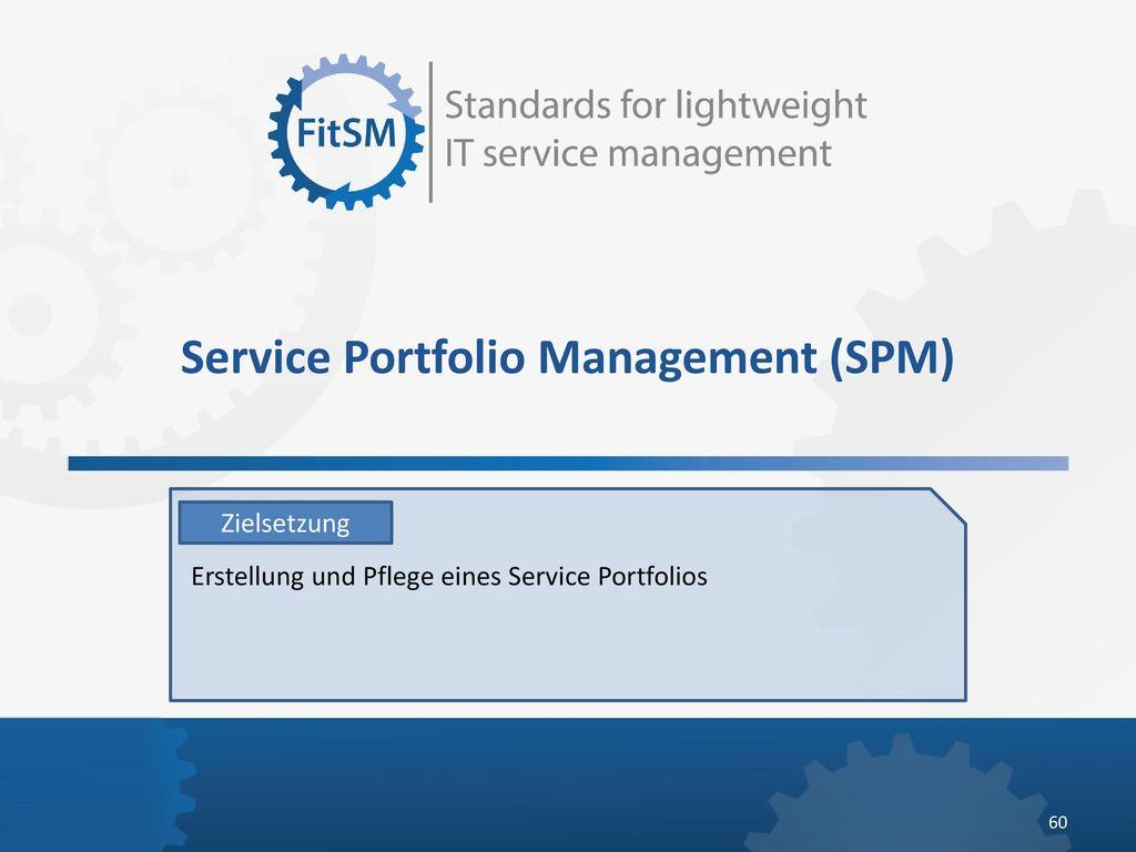 Service Portfolio Management (SPM)