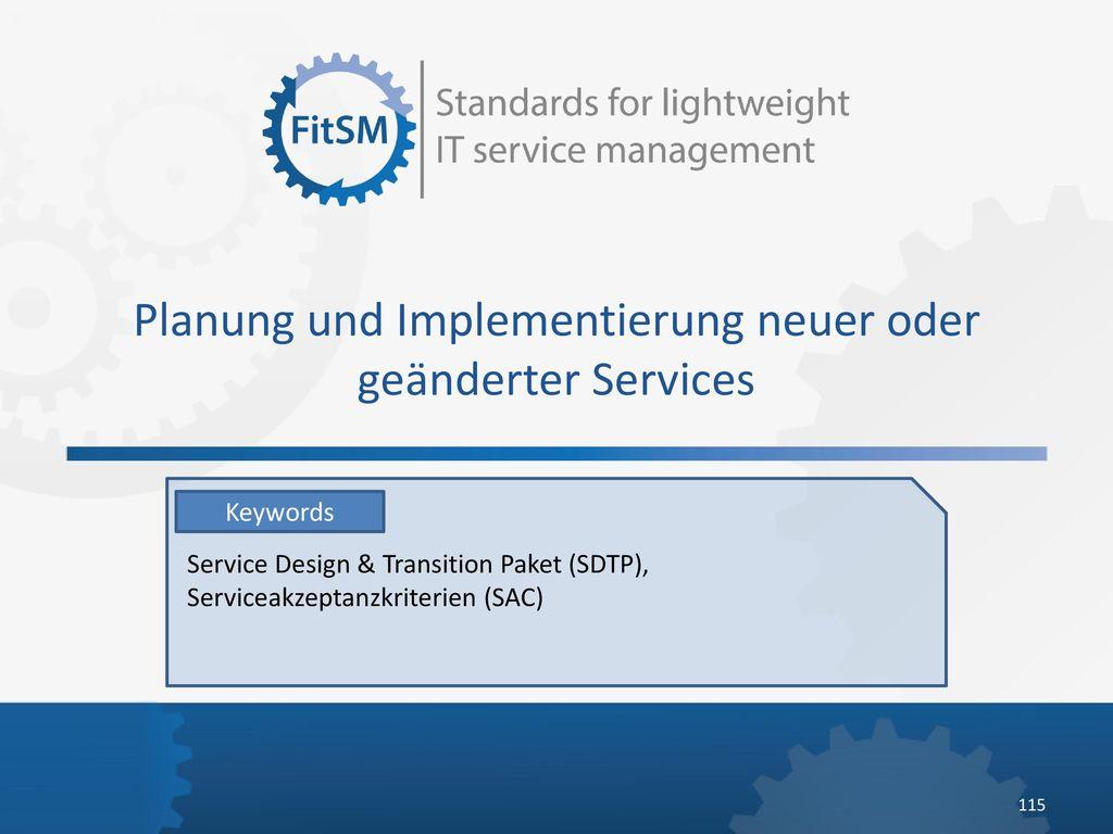 Planung und Implementierung neuer oder geänderter Services
