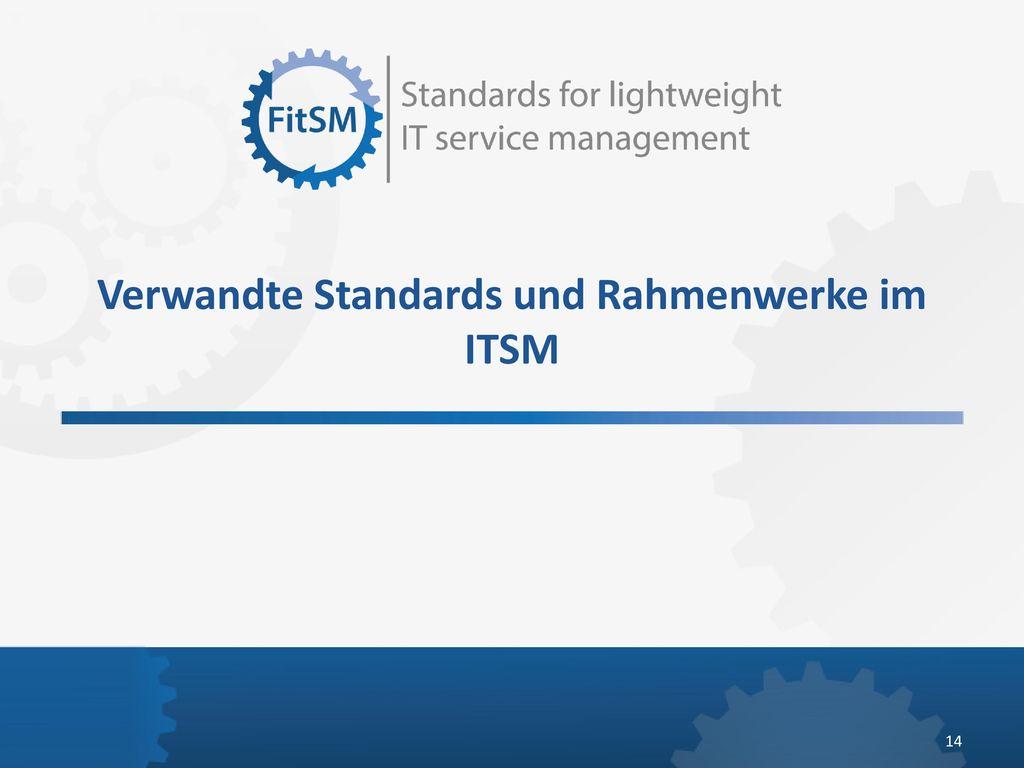 Verwandte Standards und Rahmenwerke im ITSM