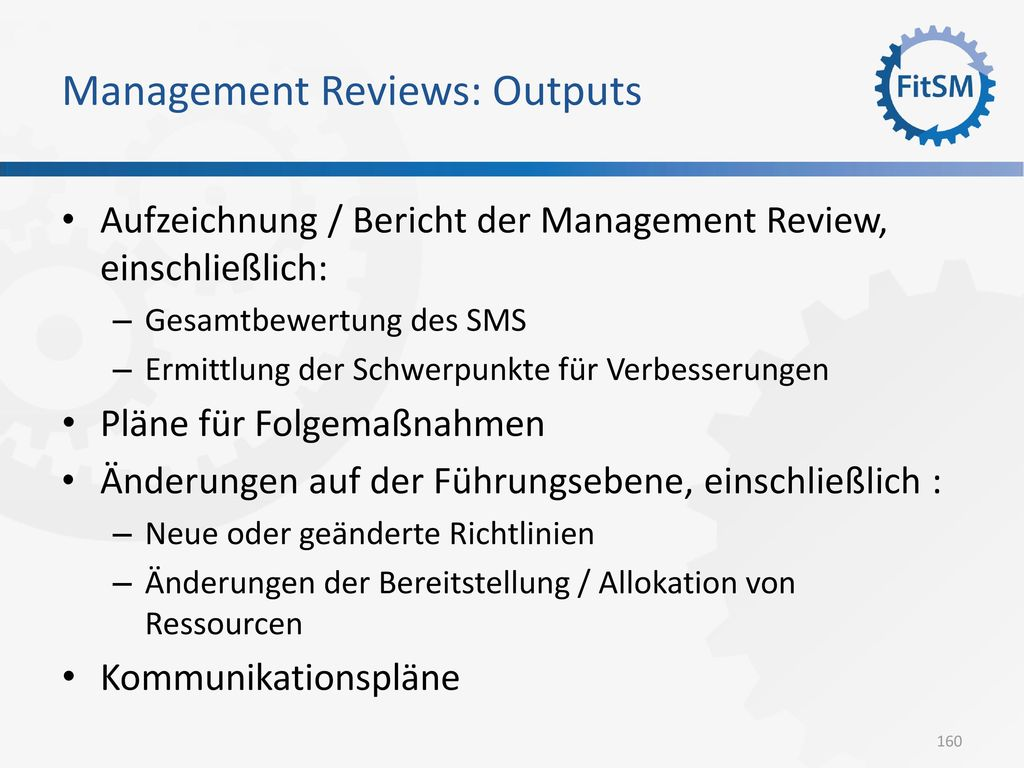 Management Reviews: Outputs
