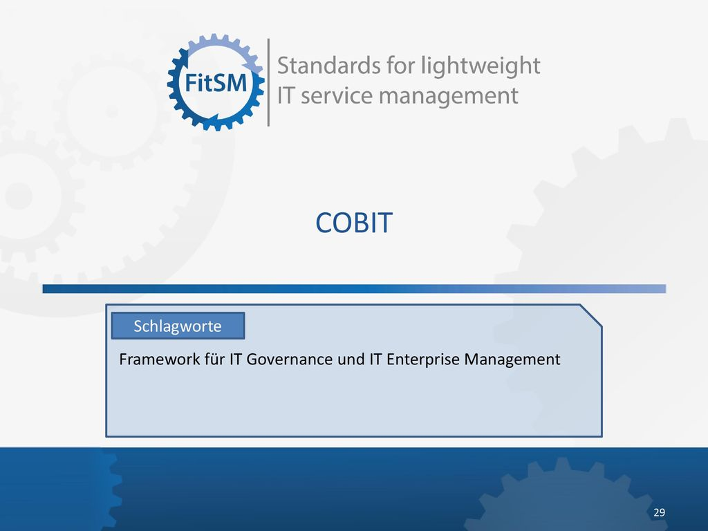 COBIT Schlagworte Framework für IT Governance und IT Enterprise Management