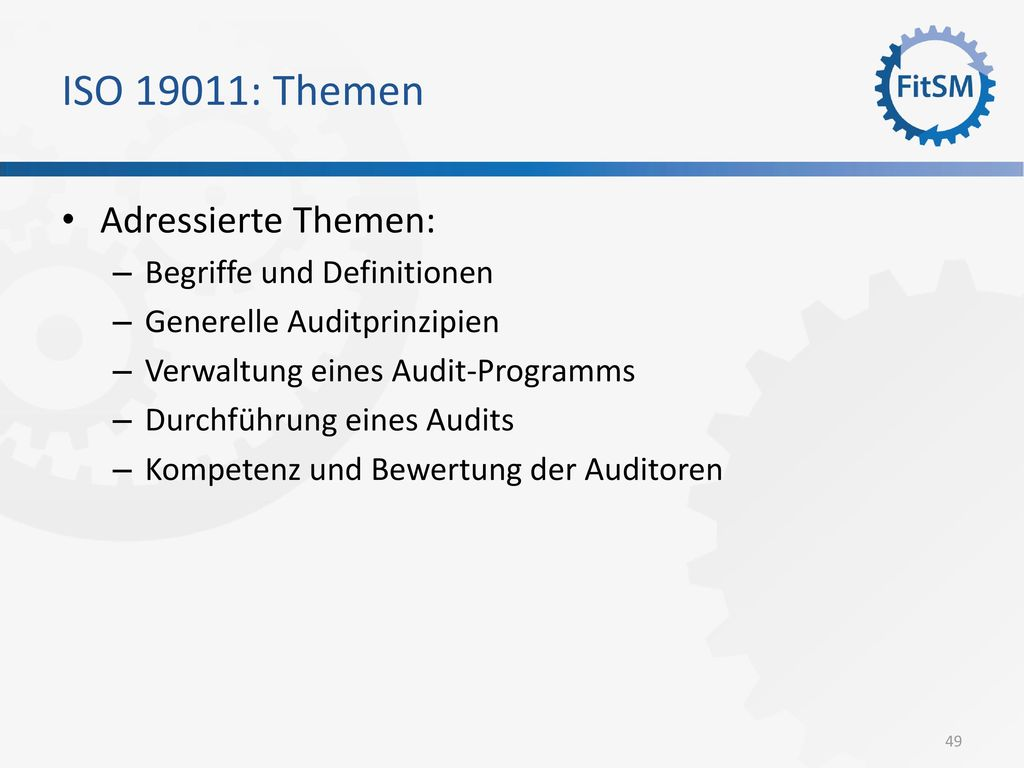 ISO 19011: Themen Adressierte Themen: Begriffe und Definitionen