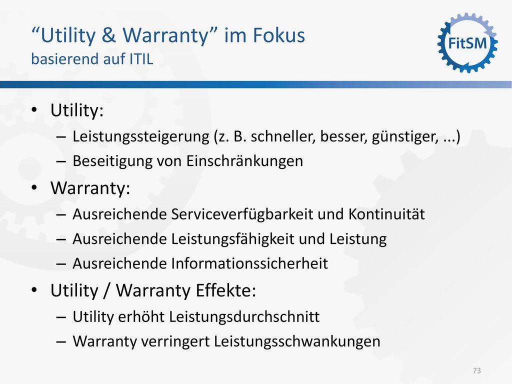 Utility & Warranty im Fokus basierend auf ITIL