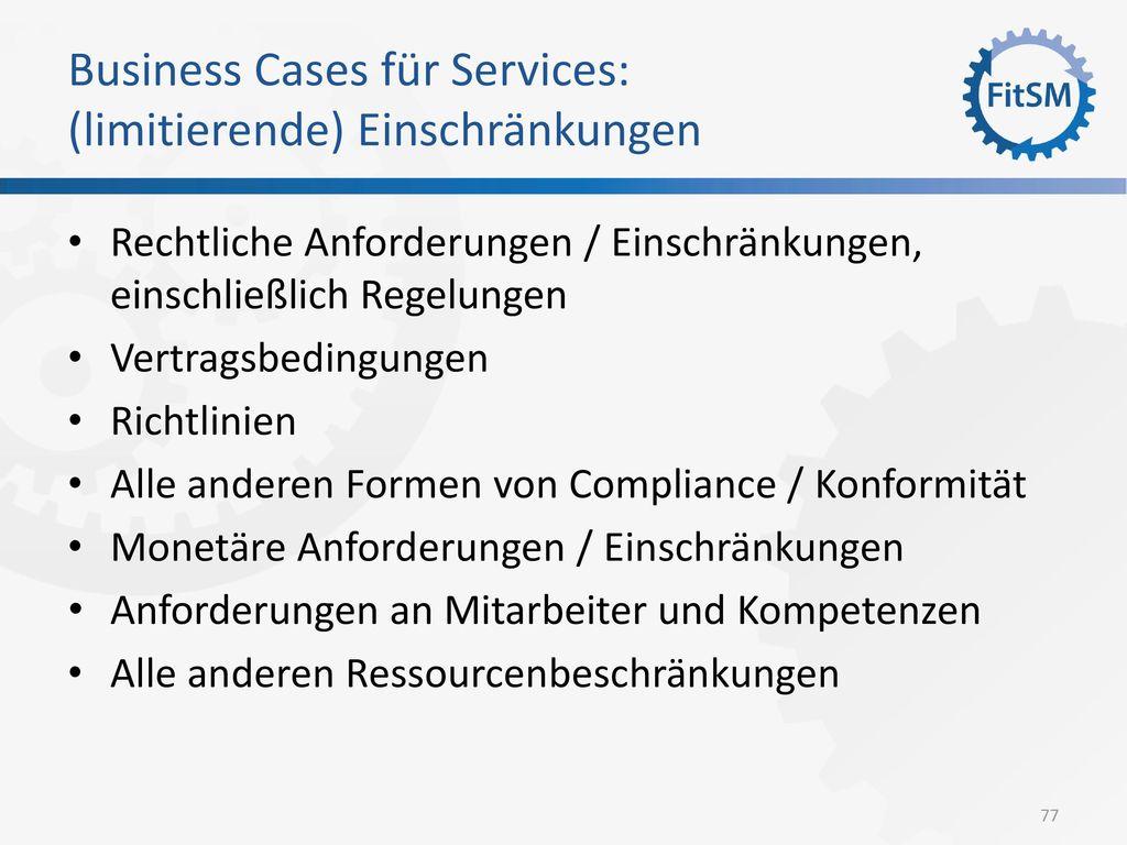 Business Cases für Services: (limitierende) Einschränkungen