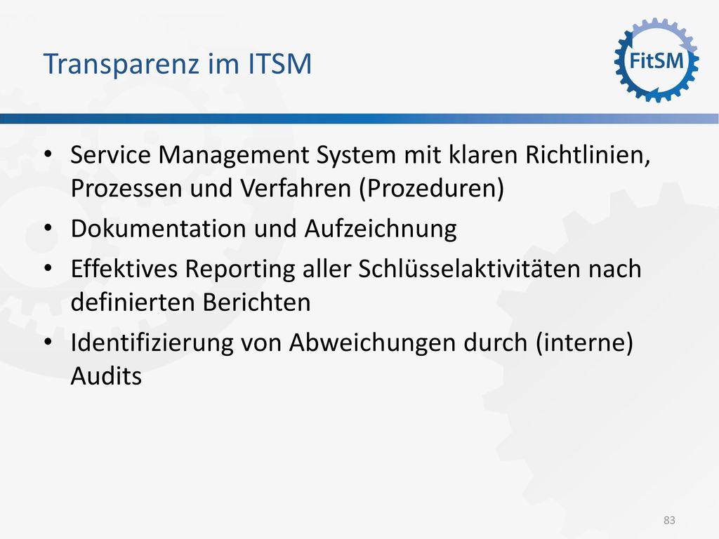Transparenz im ITSM Service Management System mit klaren Richtlinien, Prozessen und Verfahren (Prozeduren)