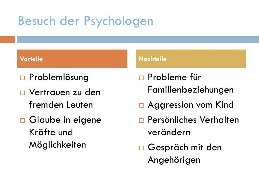 Besuch der Psychologen