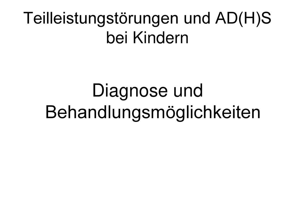 Teilleistungstörungen und AD(H)S bei Kindern