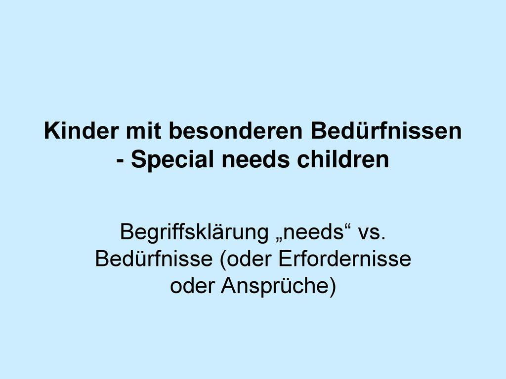 Kinder mit besonderen Bedürfnissen - Special needs children