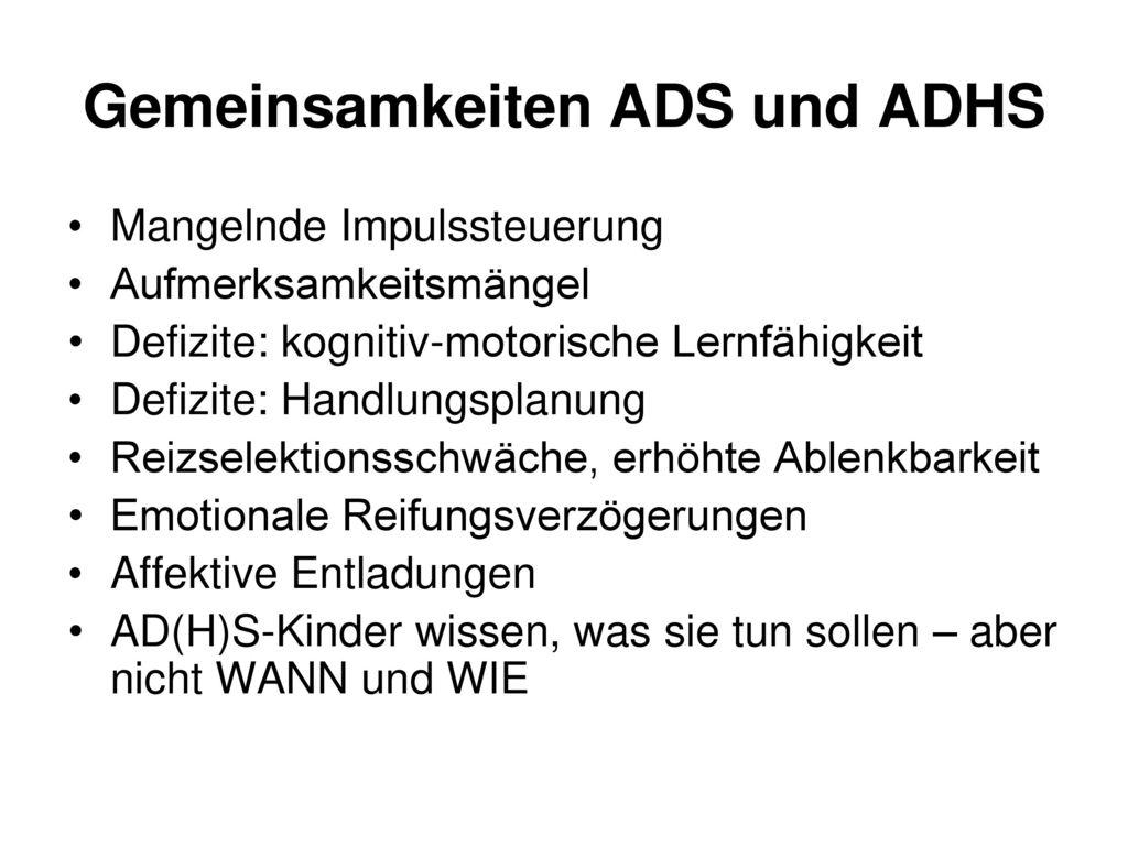 Gemeinsamkeiten ADS und ADHS