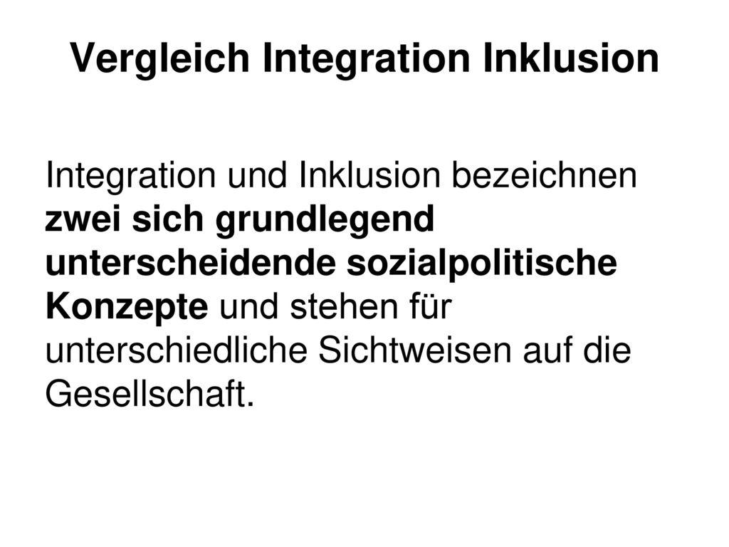 Vergleich Integration Inklusion