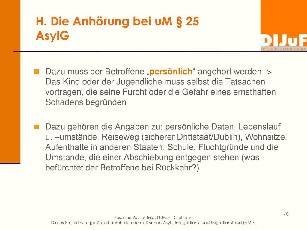 H. Die Anhörung bei uM § 25 AsylG