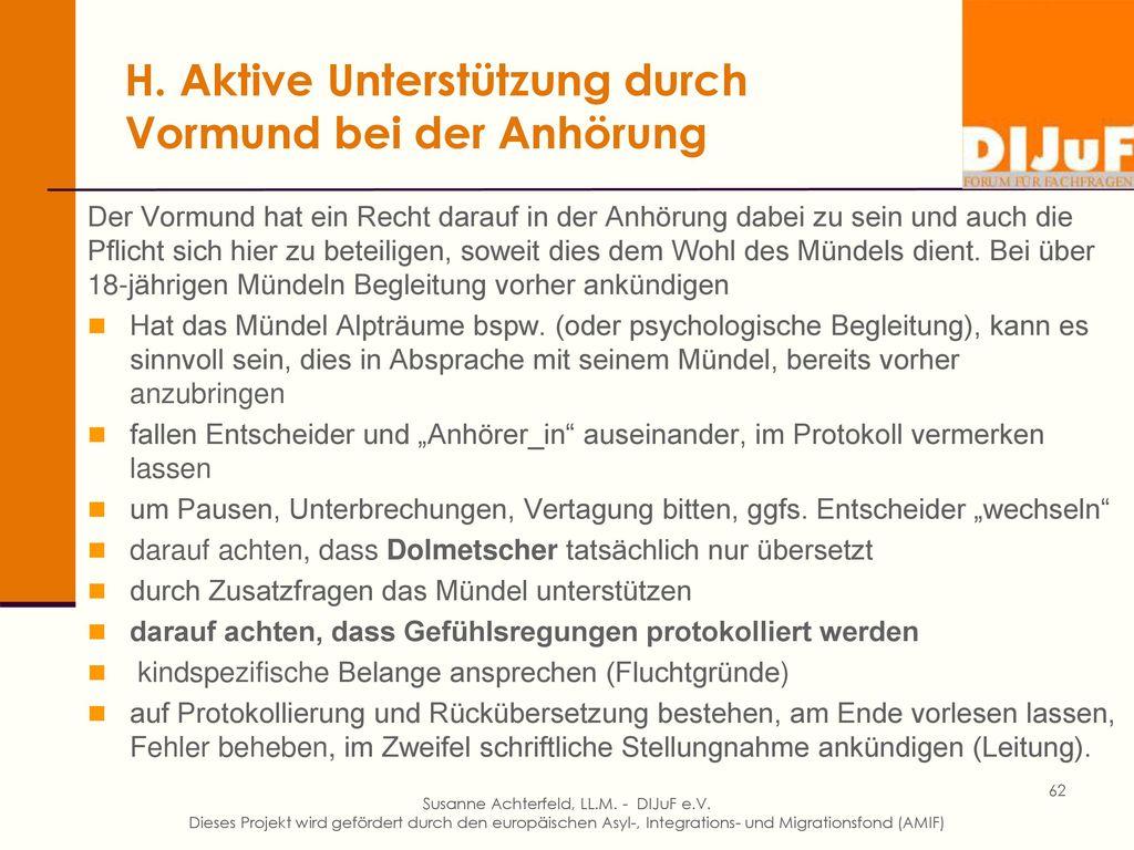 H. Die Anhörung bei UMF Erst nach Vormundbestellung (Dienstanweisung BAMF)