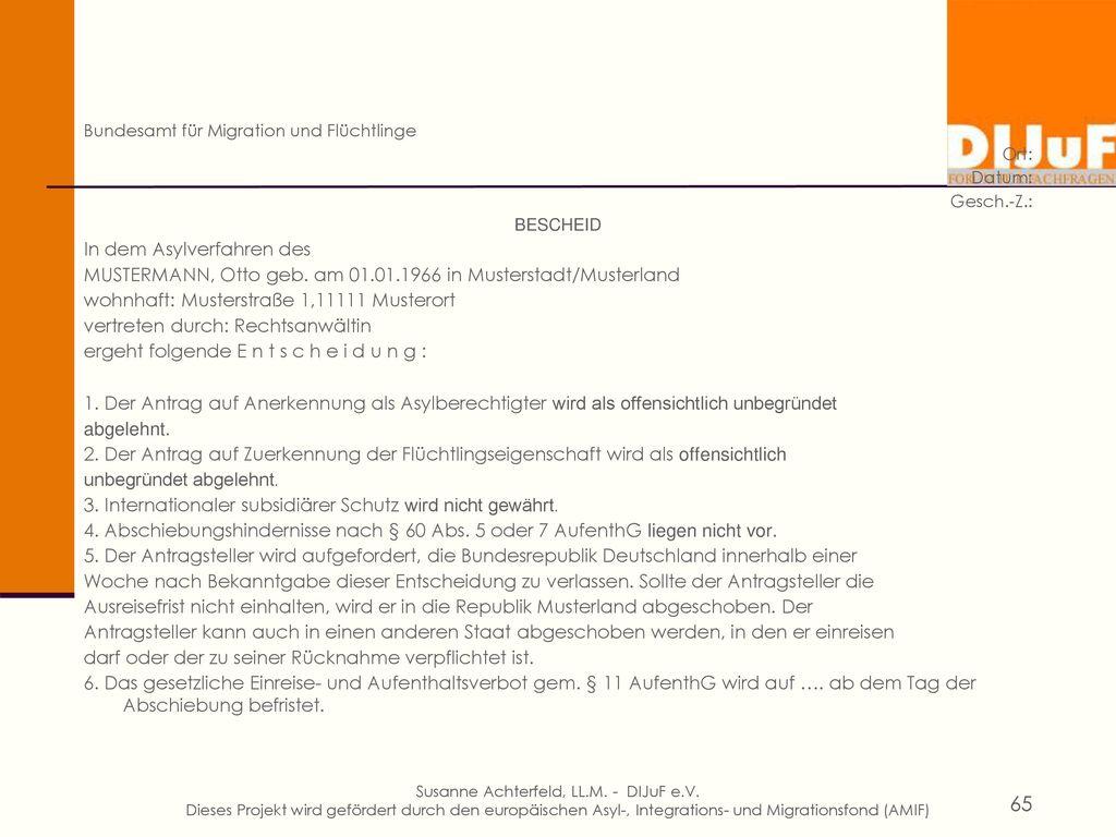 Bundesamt für Migration und Flüchtlinge Ort: Datum: Gesch.-Z.: