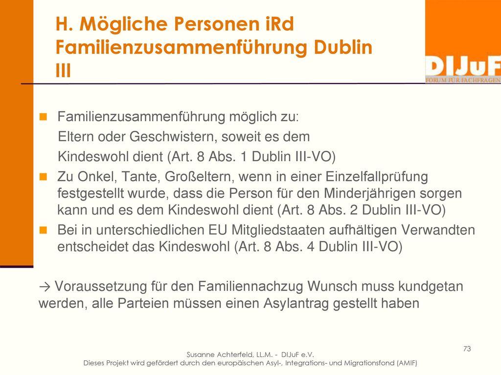 H. Dublin III und die Familienzusammenführung nach EU-Recht