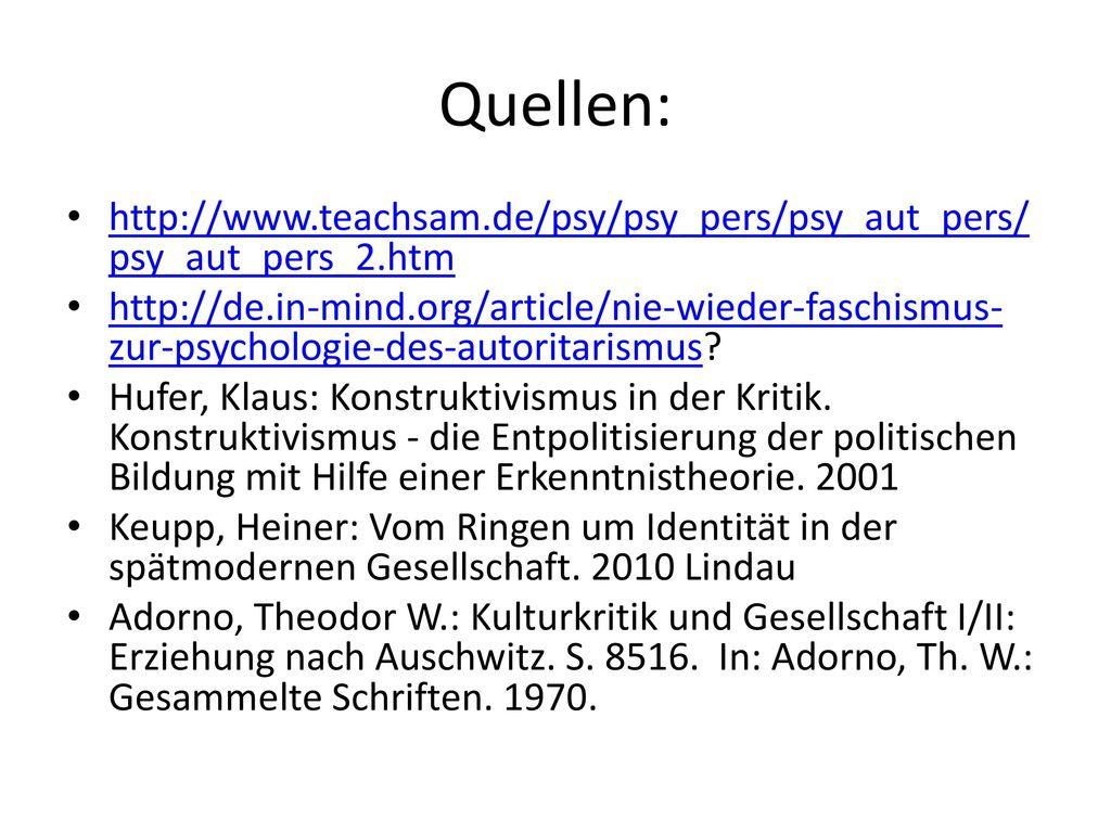 Quellen: http://www.teachsam.de/psy/psy_pers/psy_aut_pers/psy_aut_pers_2.htm.