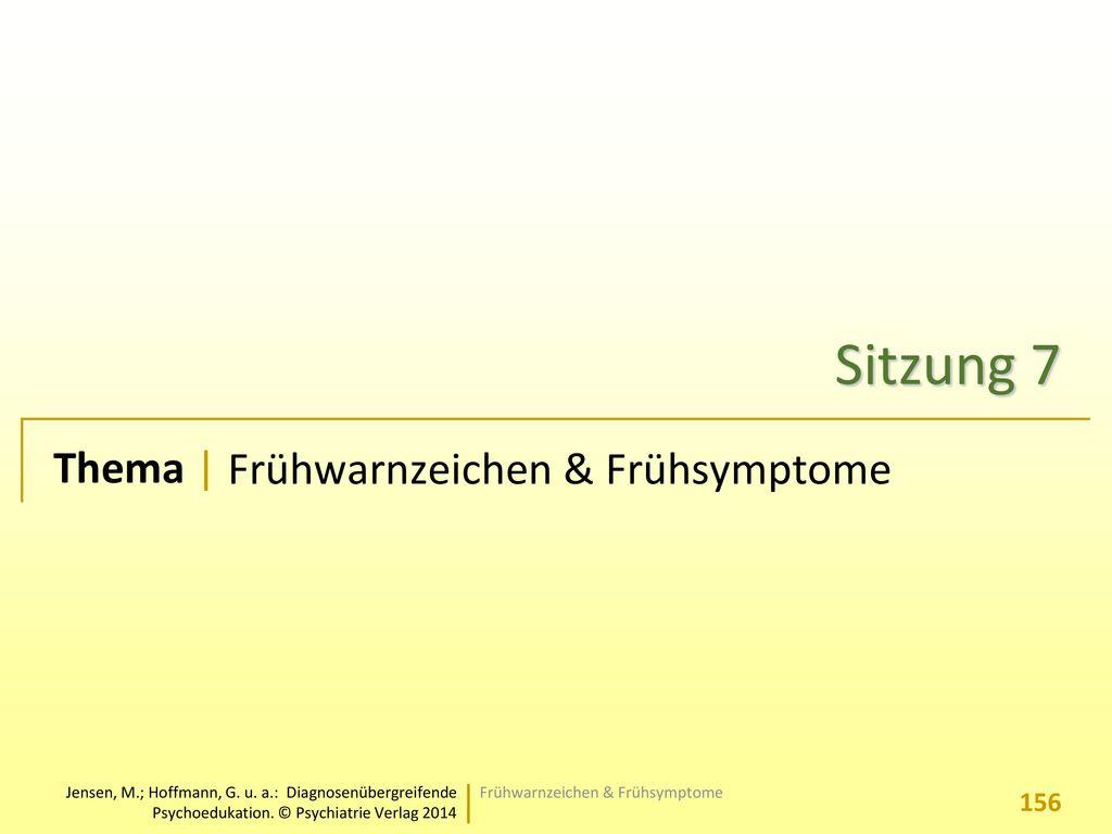 Sitzung 7 Frühwarnzeichen & Frühsymptome