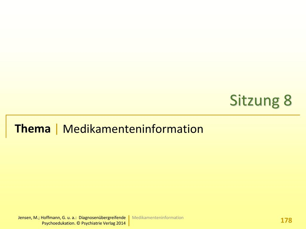 Sitzung 8 Medikamenteninformation Medikamenteninformation
