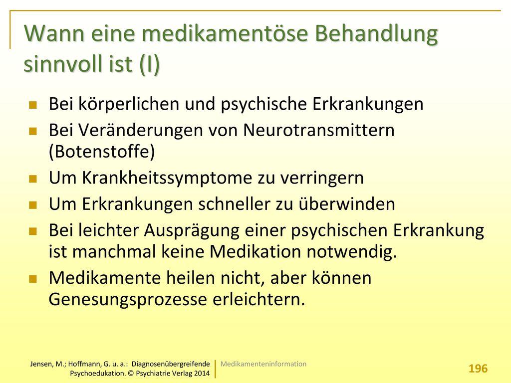 Wann eine medikamentöse Behandlung sinnvoll ist (I)