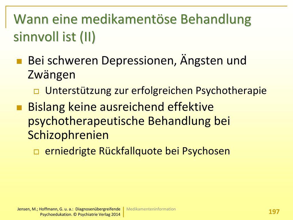 Wann eine medikamentöse Behandlung sinnvoll ist (II)
