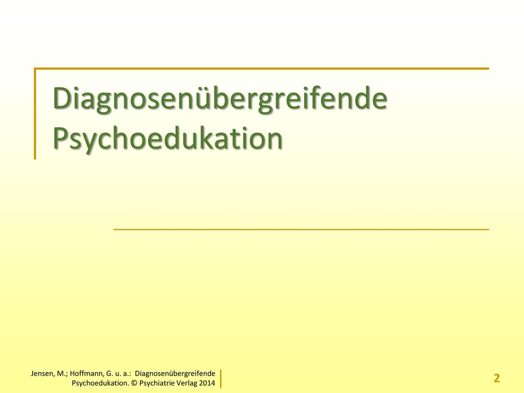 Diagnosenübergreifende Psychoedukation