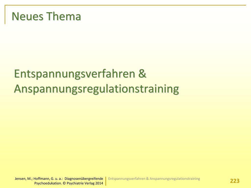 Entspannungsverfahren & Anspannungsregulationstraining