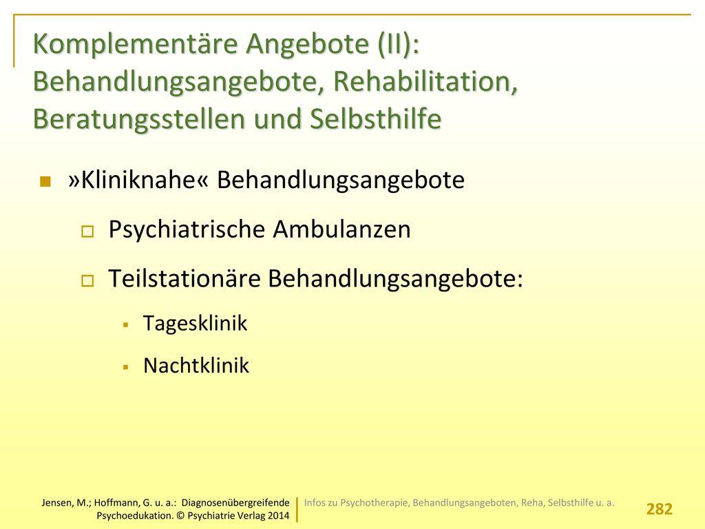 Komplementäre Angebote (II): Behandlungsangebote, Rehabilitation, Beratungsstellen und Selbsthilfe