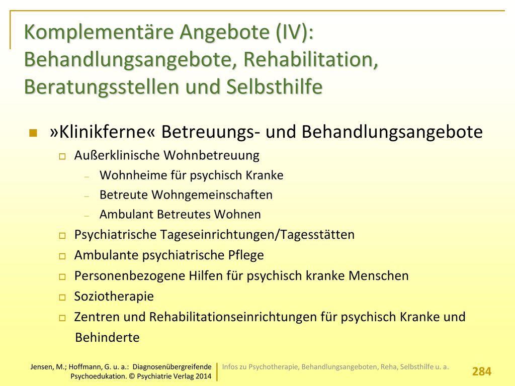 Komplementäre Angebote (IV): Behandlungsangebote, Rehabilitation, Beratungsstellen und Selbsthilfe