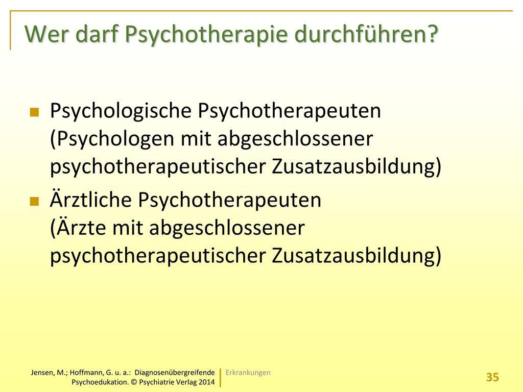 Wer darf Psychotherapie durchführen