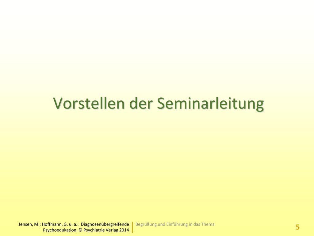 Vorstellen der Seminarleitung
