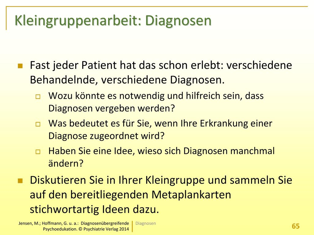 Kleingruppenarbeit: Diagnosen