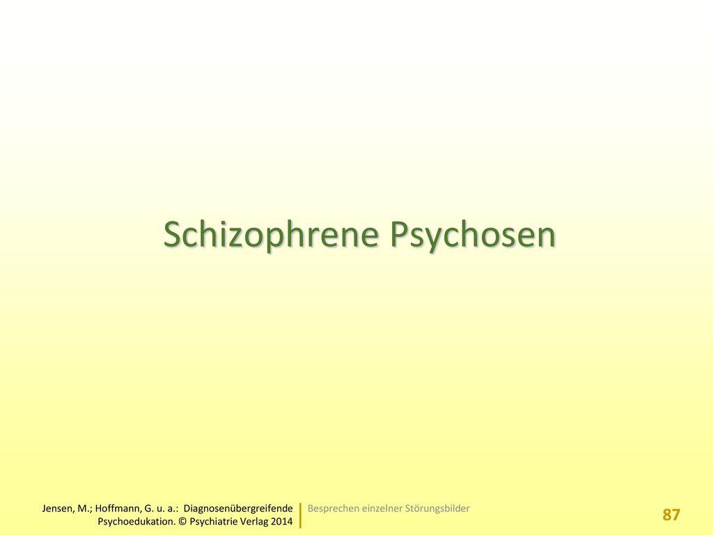 Schizophrene Psychosen