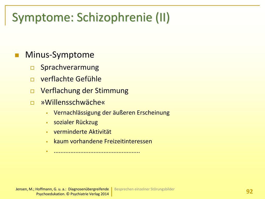 Symptome: Schizophrenie (II)