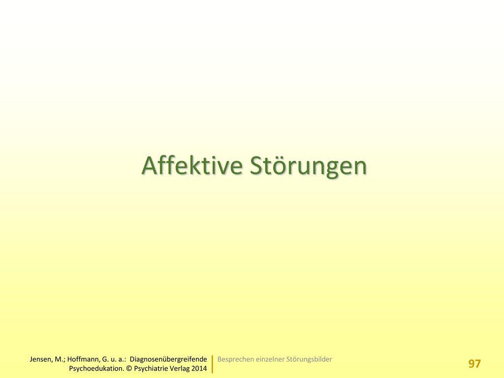 Affektive Störungen Besprechen einzelner Störungsbilder