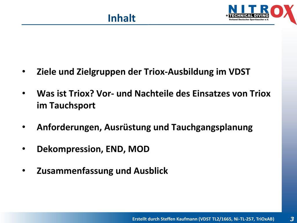 Inhalt Ziele und Zielgruppen der Triox-Ausbildung im VDST
