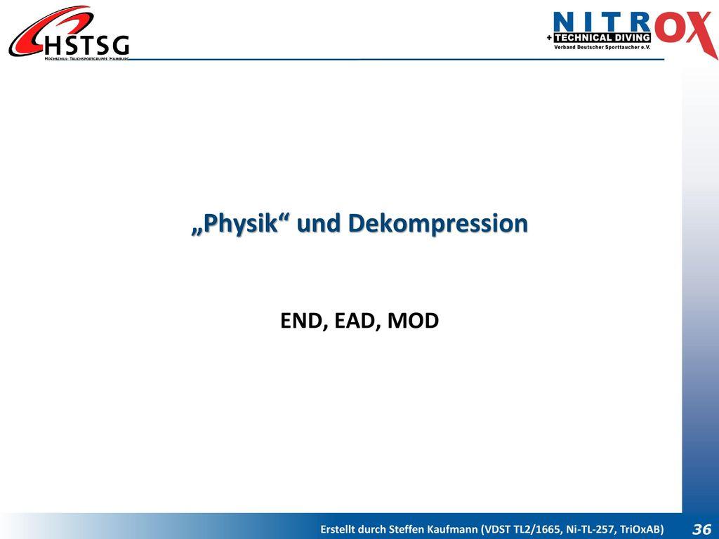 """""""Physik und Dekompression"""