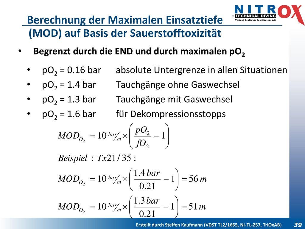 Berechnung der Maximalen Einsatztiefe (MOD) auf Basis der Sauerstofftoxizität