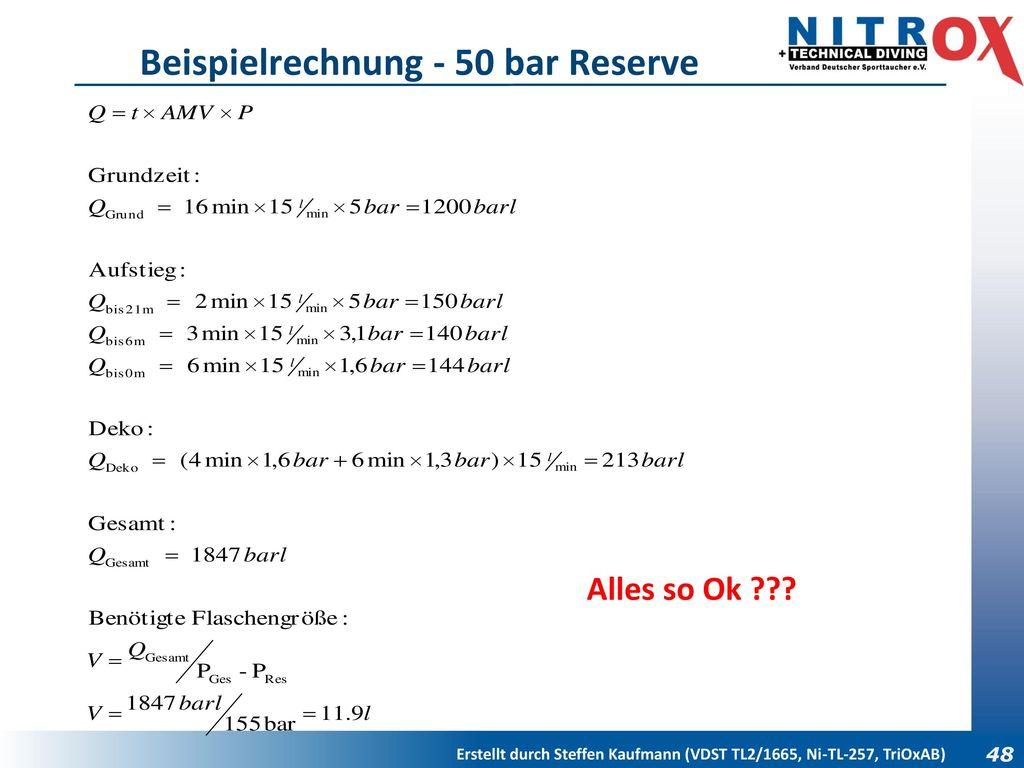 Beispielrechnung - 50 bar Reserve