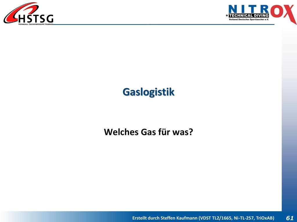 Gaslogistik Welches Gas für was