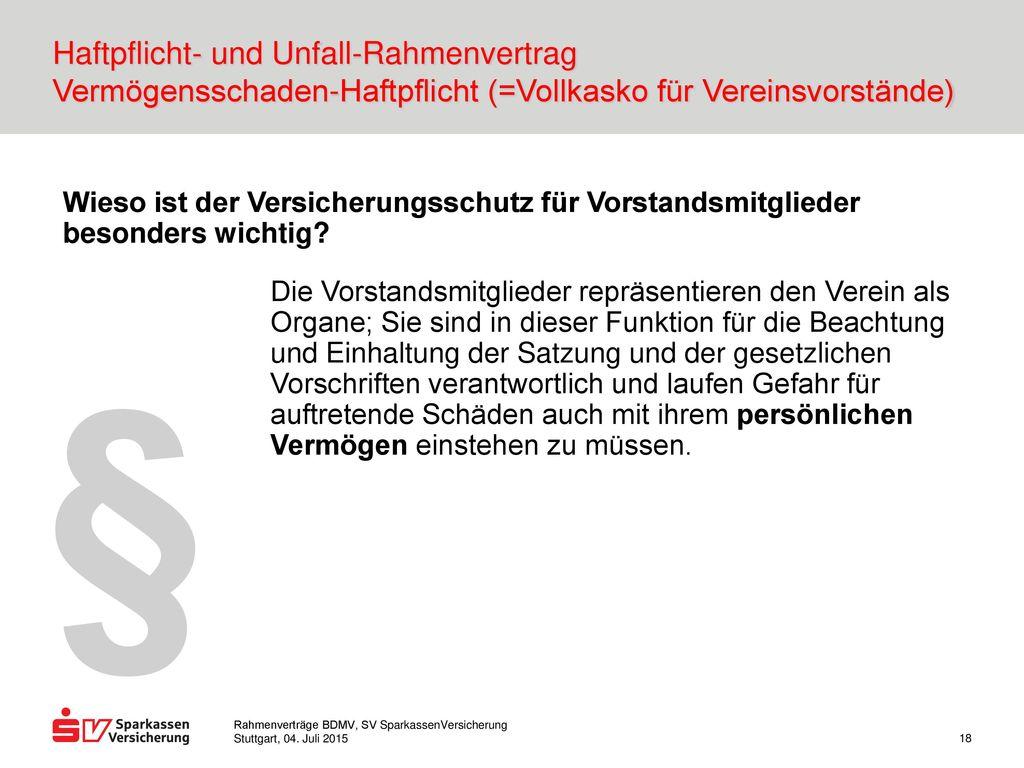 Haftpflicht- und Unfall-Rahmenvertrag Vermögensschaden-Haftpflicht (=Vollkasko für Vereinsvorstände)
