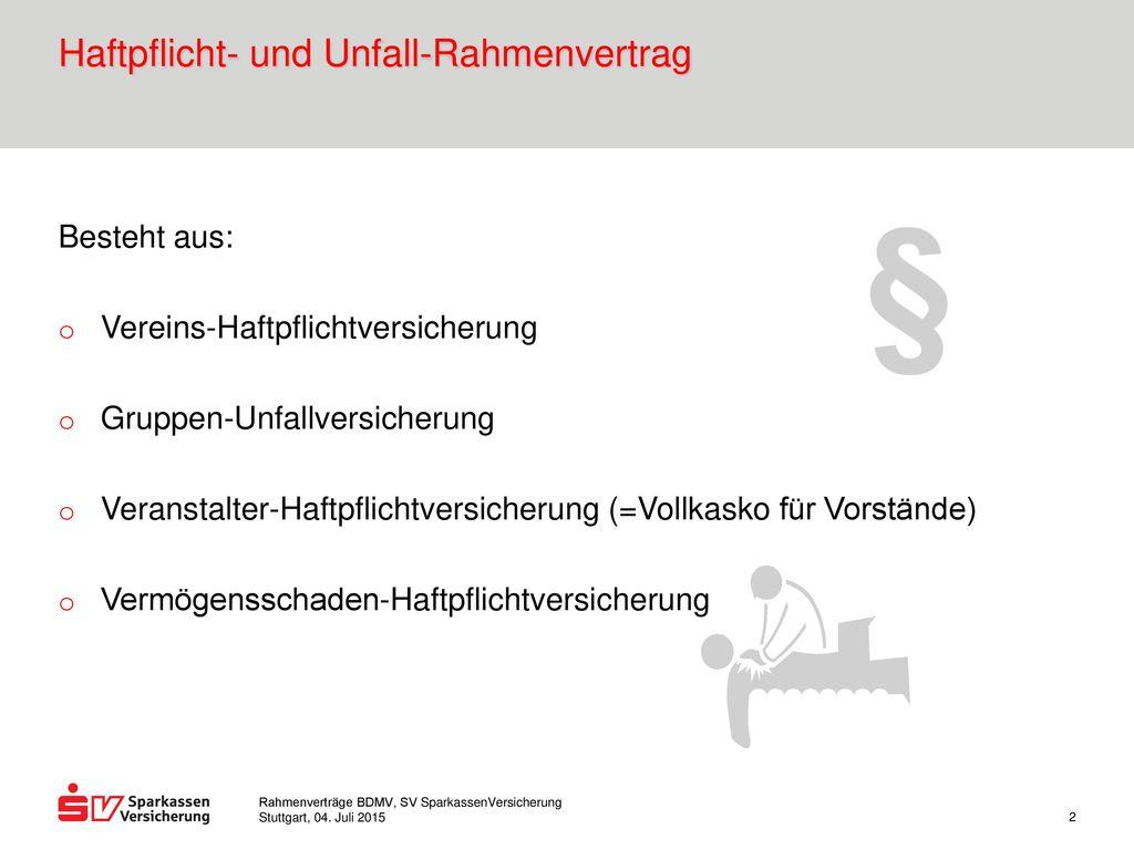 Haftpflicht- und Unfall-Rahmenvertrag