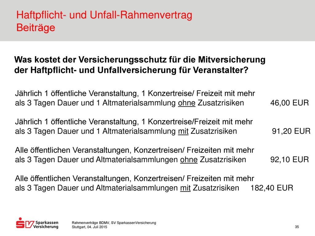 Haftpflicht- und Unfall-Rahmenvertrag Beiträge