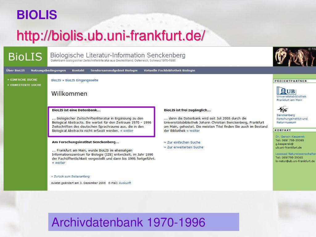 http://biolis.ub.uni-frankfurt.de/ BIOLIS Archivdatenbank 1970-1996