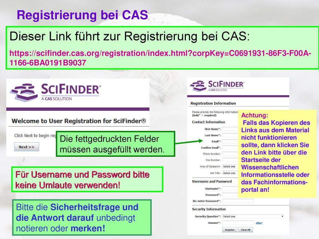 Dieser Link führt zur Registrierung bei CAS: