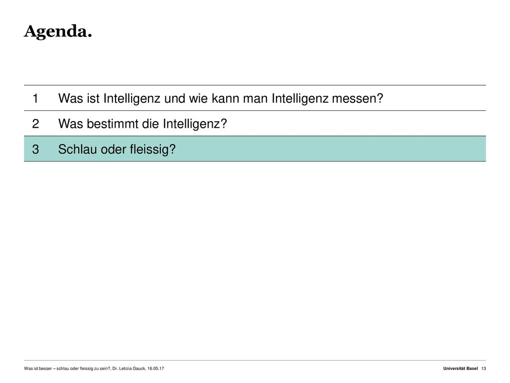 Agenda. 1 Was ist Intelligenz und wie kann man Intelligenz messen 2