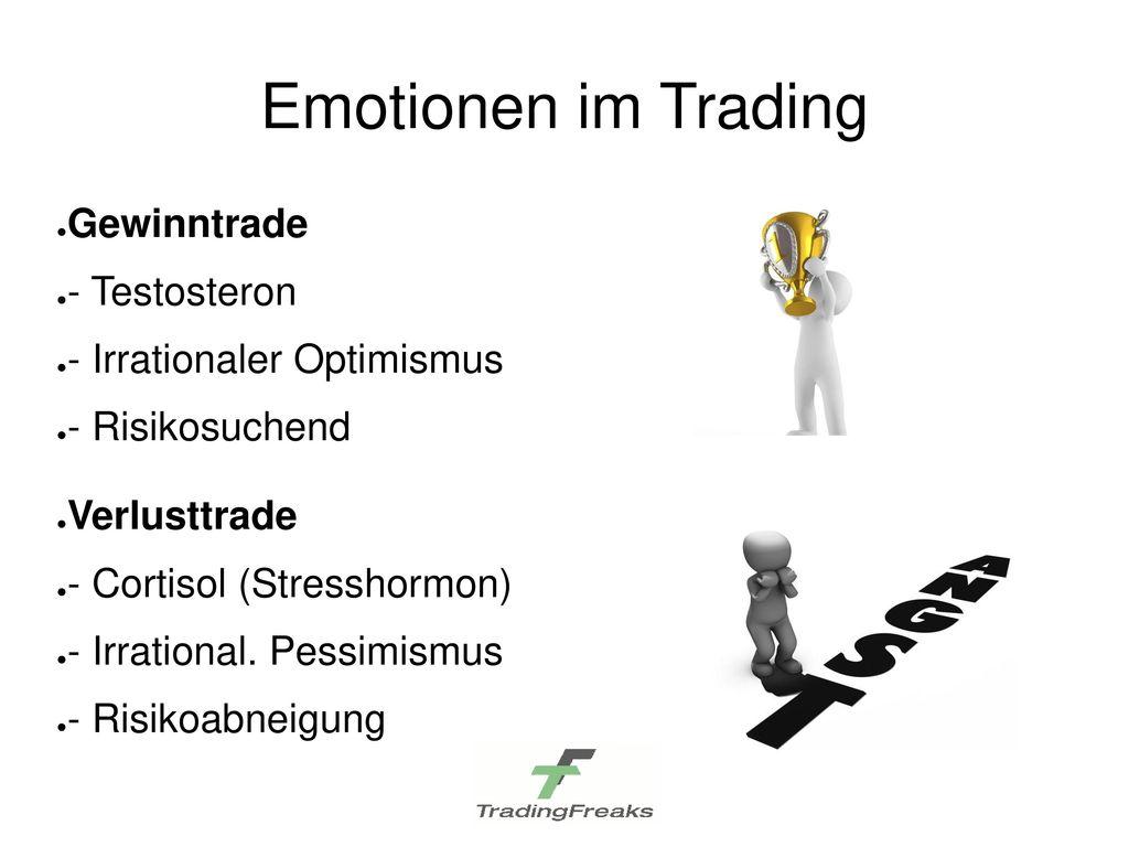 Emotionen im Trading Gewinntrade - Testosteron