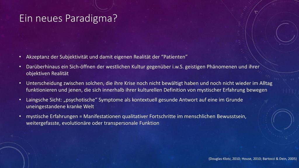 Ein neues Paradigma Akzeptanz der Subjektivität und damit eigenen Realität der Patienten